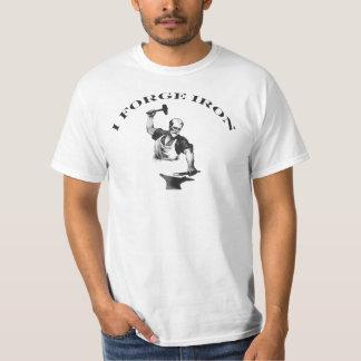 Blacksmith - I Forge Iron T-Shirt