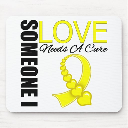 Bladder Cancer Someone I Love Needs A Cure Mousepads