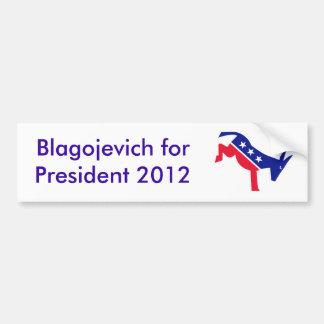 Blagojevich for President 2012 Bumper Sticker