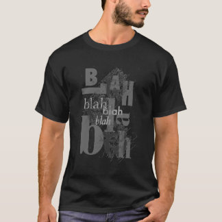 Blah Blah Blah Black T-Shirt