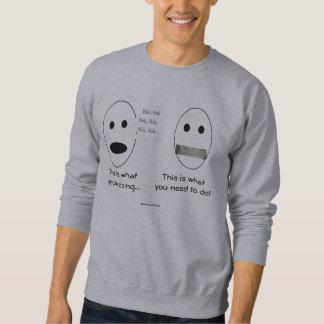 Blah Blah Blah... Sweatshirt