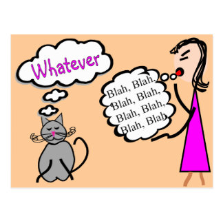 """Blah Blah Blah--Whatever!""--Cat Lovers Gifts Postcard"
