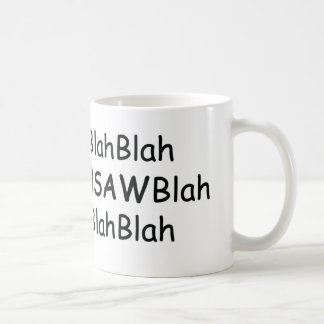 Blah Blah Chainsaws Blah Power Tools/Wood Gifts Classic White Coffee Mug