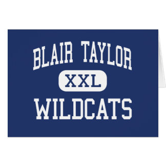 Blair Taylor Wildcats Middle Taylor Greeting Card