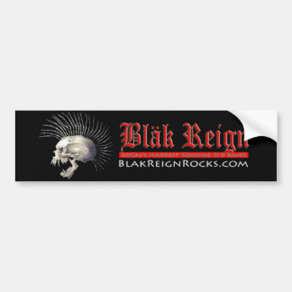 Blak Reign Bumper Sticker