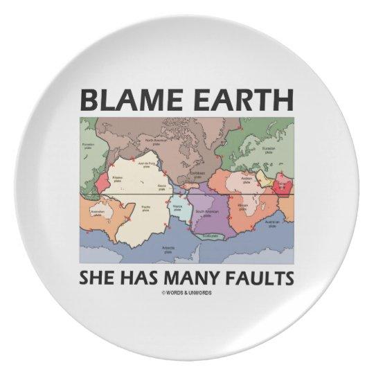 Blame Earth She Has Many Faults (Plate Tectonics)