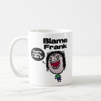 Blame Frank Basic White Mug