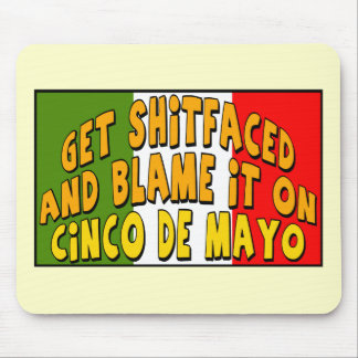 Blame It On Cinco de Mayo T-shirts and Gifts Mouse Pad