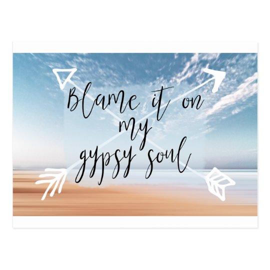 Blame it on my Gypsy Soul - Boho