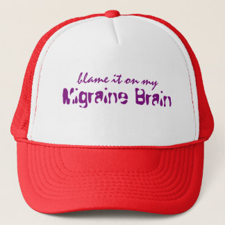 Blame it on my Migraine Brain - Hat