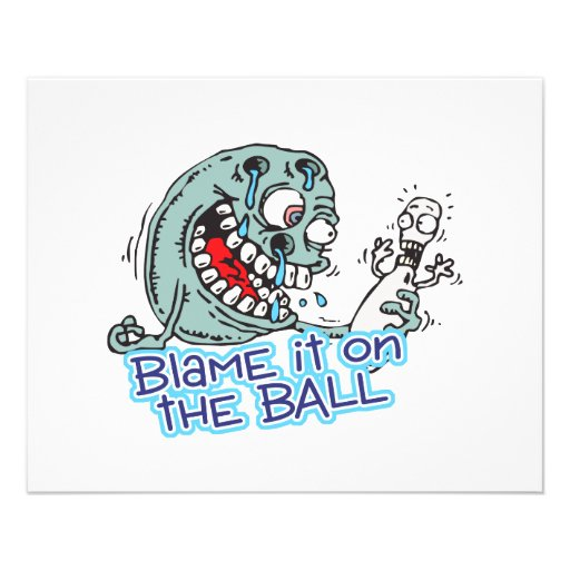 blame it on the ball bowling humor design flyers