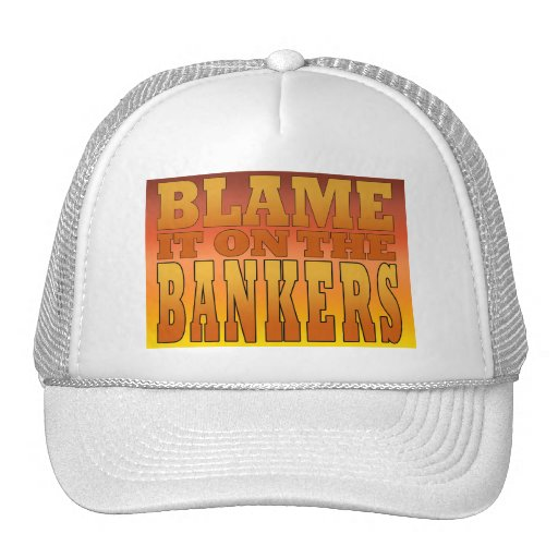 Blame it on the Bankers Anti Banks Pro Worker Mesh Hats