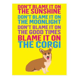 Blame it on the Corgi funny dog Postcard