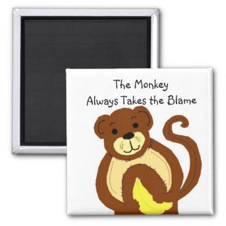 Blame it on the Monkey Magnet