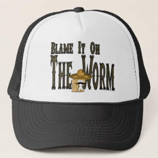 Blame It On The Worm Trucker Hat