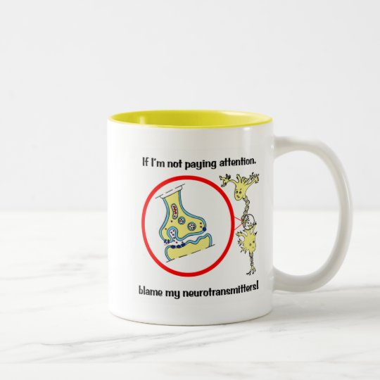 Blame Neurotransmitters Mug