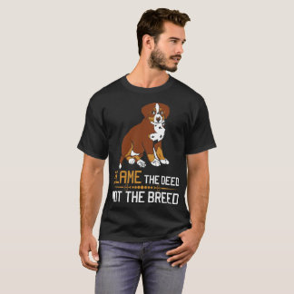 Blame The Deed Not The Breed Bernese Tshirt