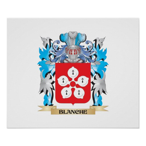 Blanche Coat of Arms Posters