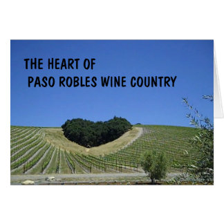 Blank Card: Heart of Paso Robles Wine Country Greeting Card