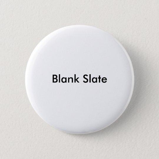 Blank Slate 6 Cm Round Badge