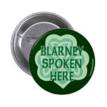 Blarney Spoken Here 6 Cm Round Badge