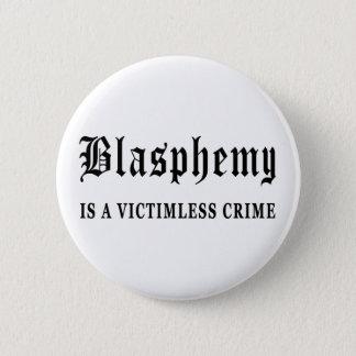 Blasphemy 6 Cm Round Badge