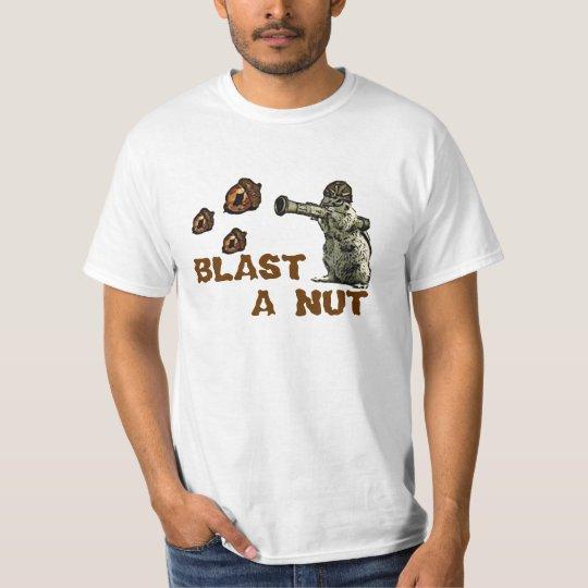 Blast A Nut T-shirt