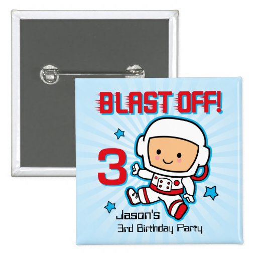 Blast Off 3rd Birthday Personalized Button