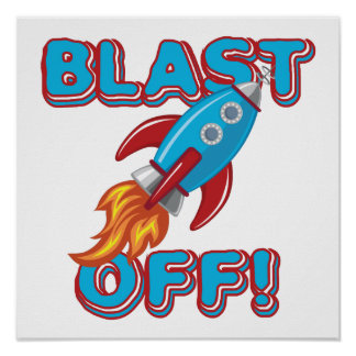 Blast Off Rocket Ship Poster