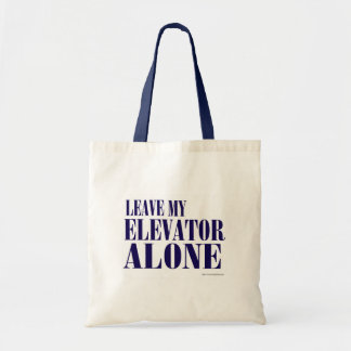Blast Past Elevator Slogan Budget Tote Bag