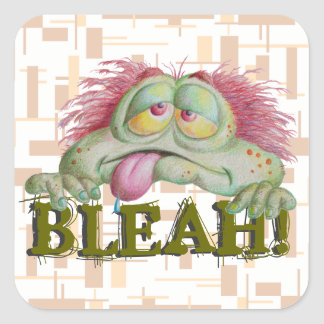 Bleah! Square Sticker