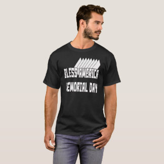 Bless America Memorial Day 1 T-Shirt