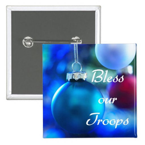 Bless our Troops button