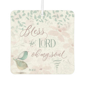 Bless the Lord - Ps 103:1 Car Air Freshener