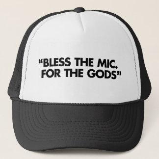 Bless The Mic. For The Gods Trucker Hat
