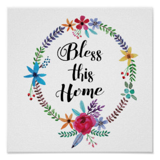 """""""Bless this Home"""" Quote Watercolor Floral Poster"""