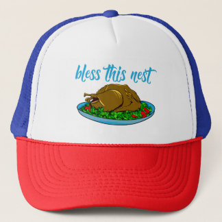 Bless This Nest Family Thanksgiving Trucker Hat