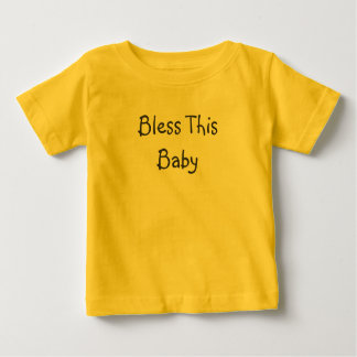 Bless ThisBaby Tees