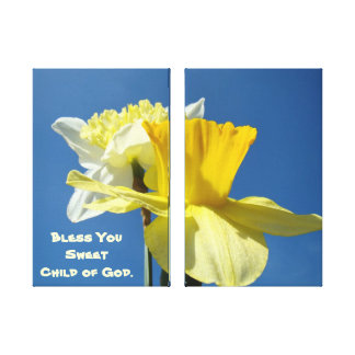 Bless You Sweet Child of God canvas art Daffodils Stretched Canvas Prints