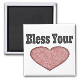 Bless Your Heart - Southern Saying Square Magnet