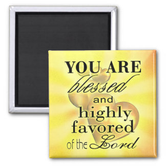 """Blessed and Highly Favored"" by Cheryl Daniels Magnet"