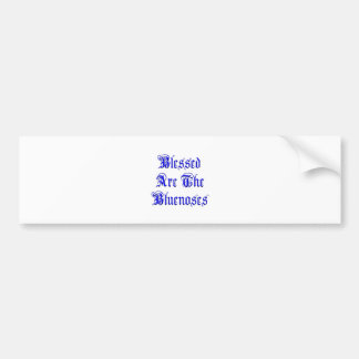 Blessed Are The Bluenoses Bumper Sticker