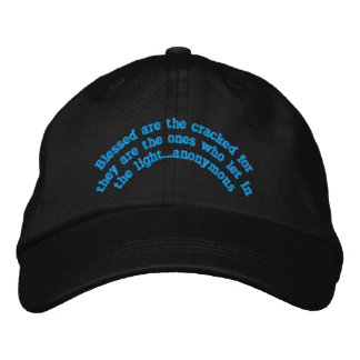 """""""Blessed are the cracked""""Embroidered Hat"""