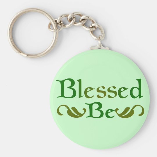 Blessed Be Basic Round Button Key Ring