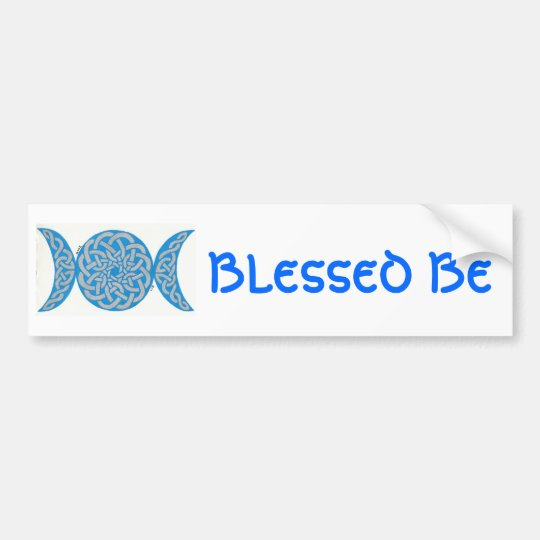 Blessed Be Bumpersticker Bumper Sticker