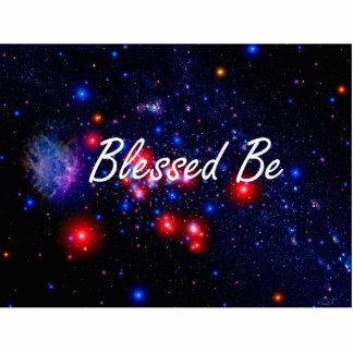 Blessed Be saying against dark space image Cut Outs