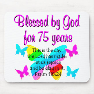 BLESSED BUTTERFLY 75TH BIRTHDAY DESIGN MOUSE PAD