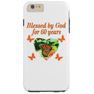 BLESSED BY GOD 60TH BIRTHDAY BUTTERFLY DESIGN TOUGH iPhone 6 PLUS CASE