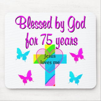 BLESSED BY GOD FOR 75 YEARS PERSONALIZED DESIGN MOUSE PAD