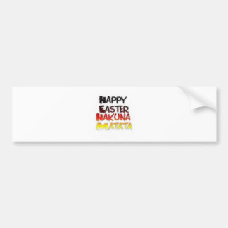 Blessed Happy Easter Hakuna Matata Holiday Season Bumper Sticker